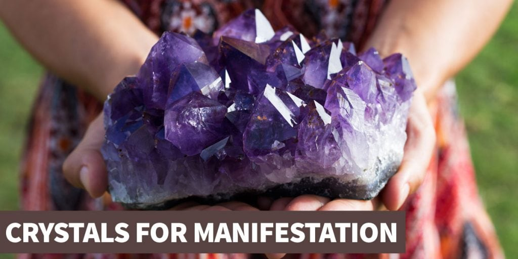 A guide to crystals for manifestation