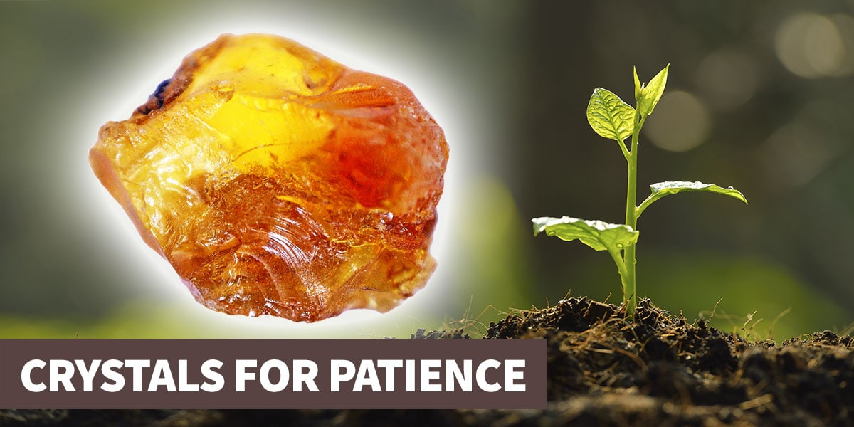 A guide to crystals for patience