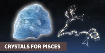 A guide to crystals for Pisces